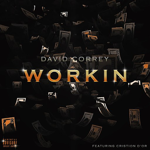 David Correy альбом Workin' (feat. Cristion D'or)