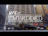 UFC 217 Embedded  Vlog Series - Episode 7 [RUS]