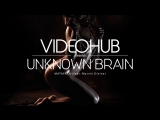 Unknown Brain feat. Marvin Divine - MATAFAKA