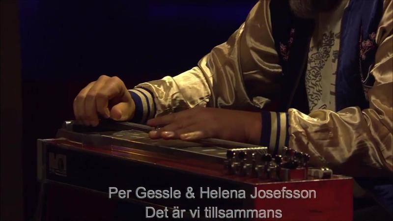 Per Gessle Helena Josefsson Det är vi tillsammans Go´kväll 25 11 2017