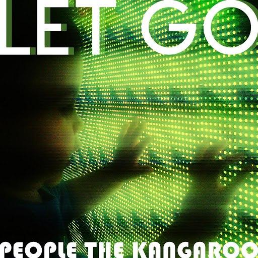 People the Kangaroo альбом Let Go