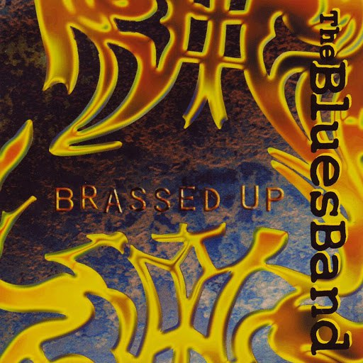 The Blues Band альбом Brassed Up