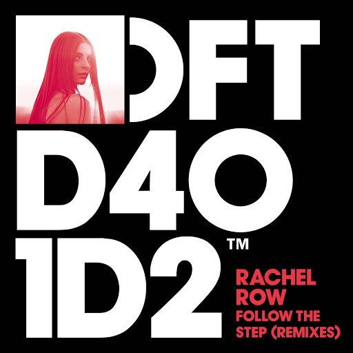 Rachel Row альбом Follow The Step (Remixes)