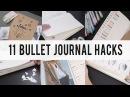 11 BULLET JOURNAL HACKS DIY Tips IDEAS ANN LE