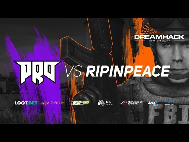 Pro100 vs RipInPeace » Dreamhack Winter 2017 Qualifiers