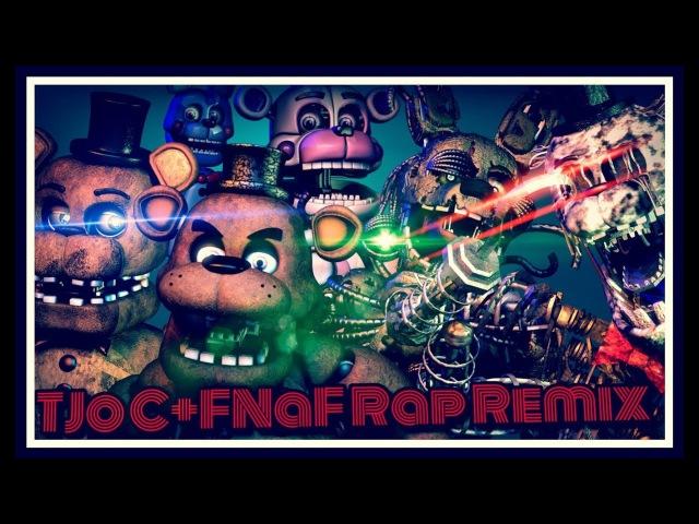 [SFM] TJoCFNaF Rap Remix   Animated Song  