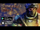 Special Forces Group 2 Android IOS