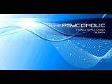 Psy Trance FullOn Vidoemix PSYCOHOLIC - Trance World Order 017 (Dec. 2012)