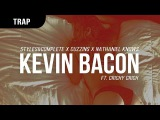 Styles&ampComplete X Cuzzins X Nathaniel Knows ft. Crichy Crich - Kevin Bacon
