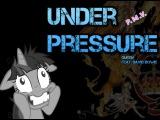 Under Pressure _ PMV