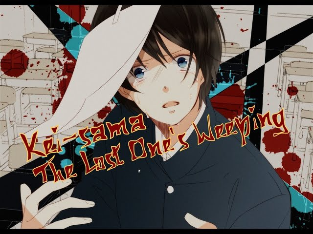 【Kei-sama】 The Lost One's Weeping【rus】
