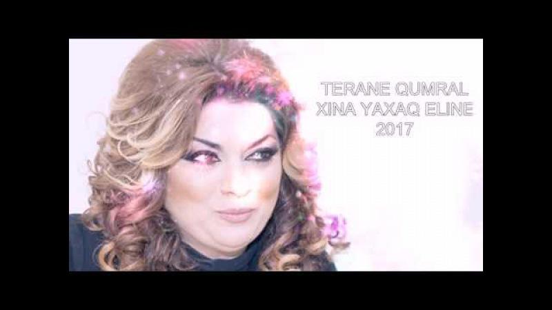 Terane Qumral - Xina Yaxaq Eline 2017 (Xinayaxdi ve Toy Mahnisi)