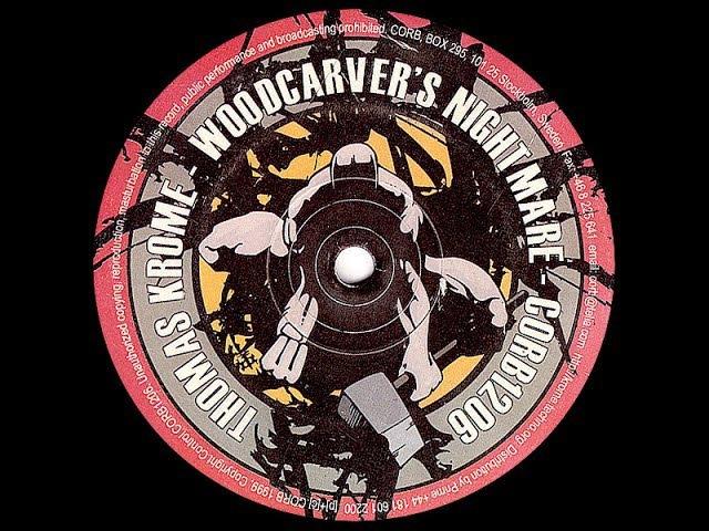 Thomas Krome - Woodcarver ( Remix CR01 / B1 )