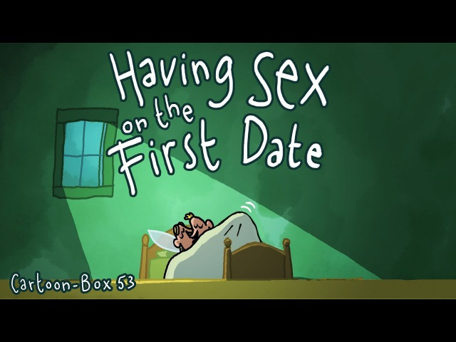 Having SEX on the First Date | Cartoon-Box 53