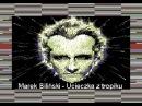 Marek Biliński - Ucieczka z tropiku (8 bit remix)