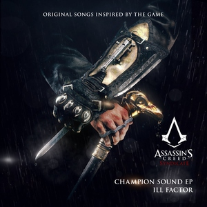 Champion Sound (Original Songs Inspired by Assassin's Creed Syndicate) - EP