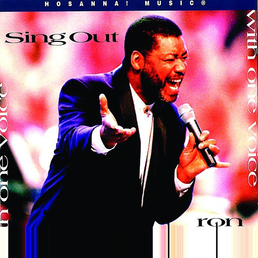 Ron Kenoly альбом Sing Out With One Voice
