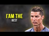 Cristiano Ronaldo 2017 -- I Am The Best