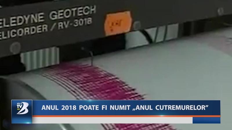 """ANUL 2018 POATE FI NUMIT """"ANUL CUTREMURELOR"""""""