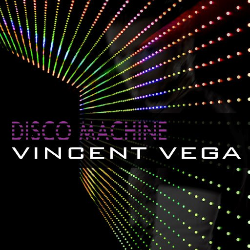 Vincent Vega альбом Disco Machine