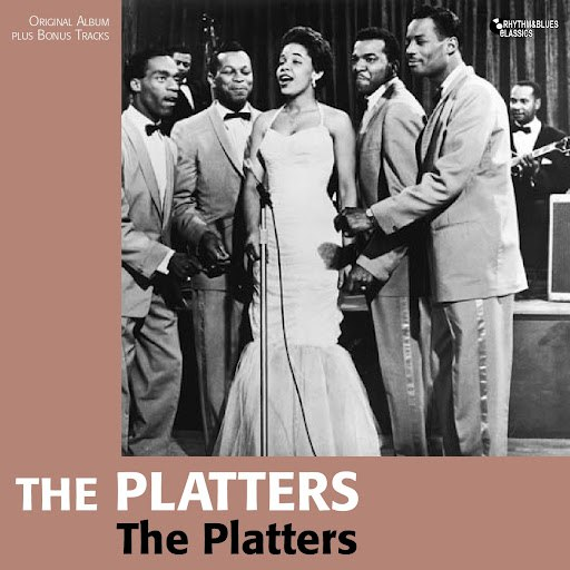 The Platters альбом The Platters (Original Album Plus Bonus Tracks)