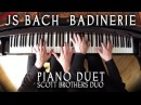 BADINERIE - JS BACH - PIANO DUET - SCOTT BROTHERS DUO