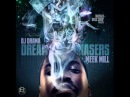 13. Meek Mill - Derrick Rose feat. Mel Love (prod. by All Star)