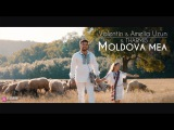 Amelia &amp Valentin Uzun &amp Tharmis - Moldova Mea (Official Video)