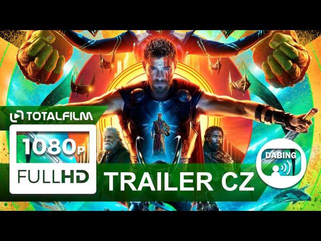Thor: Ragnarok (2017) CZ dabing HD trailer II.