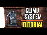 ? UE4 Climb System - Tutorial - Part 1 - Grab & Climb-Up