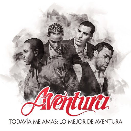 Aventura альбом Todavia Me Amas: Lo Mejor de Aventura