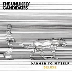 Danger To Myself (Deluxe)