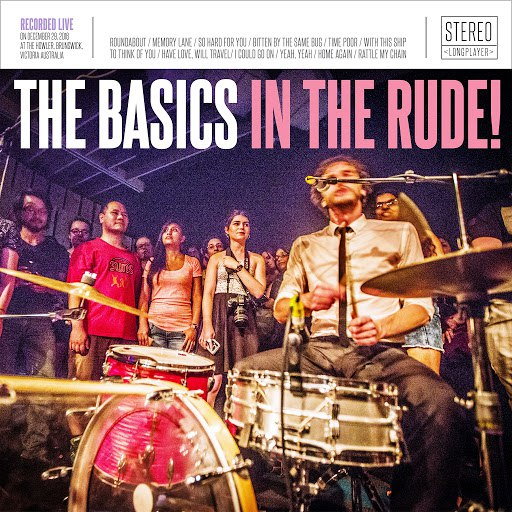 The Basics альбом In The Rude!