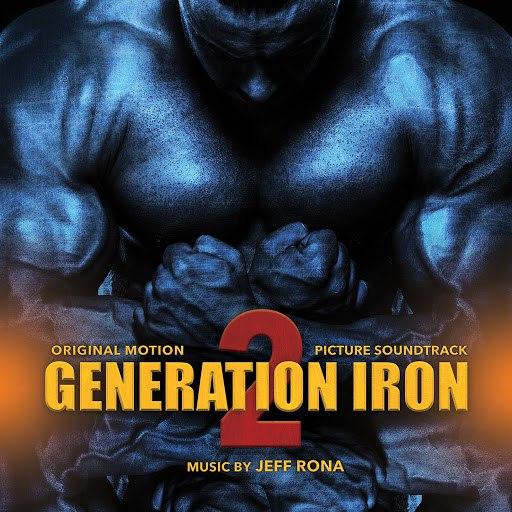 Jeff Rona альбом Generation Iron 2 (Original Motion Picture Soundtrack)