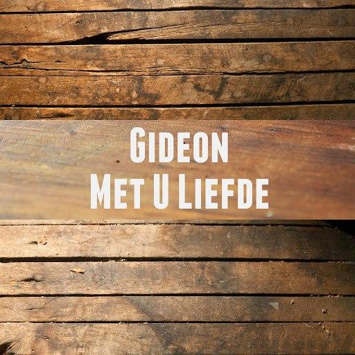 Gideon альбом Met U Liefde