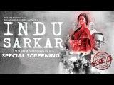 Indu Sarkar Special Screening   Neil Nitin Mukesh, Kirti Kulhari, Anupam Kher