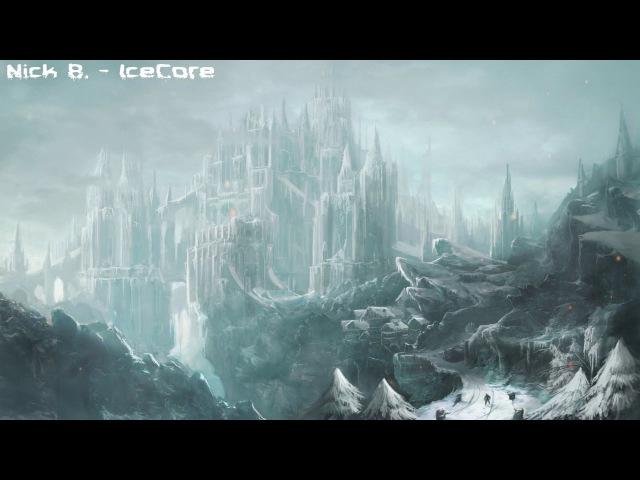 Nick B. - IceCore ( Melodic Dubstep in Fl Studio )