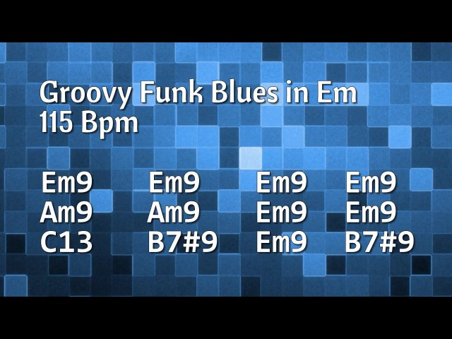 Funky Groovy Blues Backing Track (E Minor) - 115 Bpm