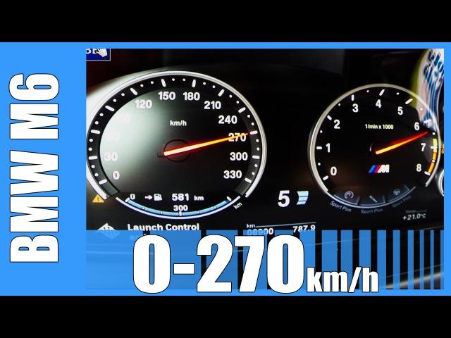 560 HP BMW M6 Gran Coupe Acceleration BRUTAL! 0-270 km/h LAUNCH CONTROL Beschleunigung Test Autobahn