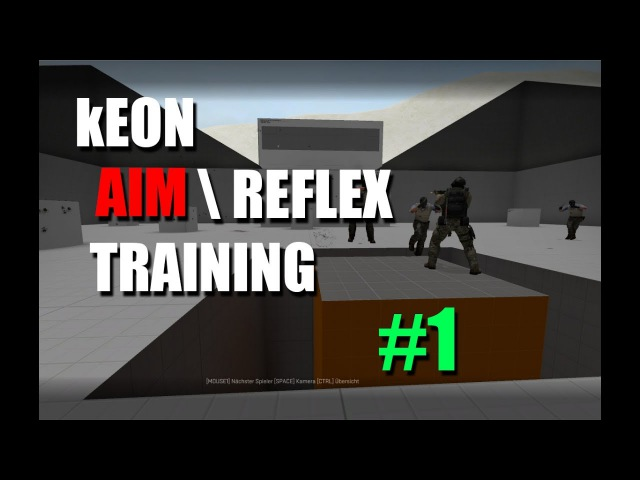 CS:GO - kEON AIM\REFLEX TRAINING 1 | БОТЫ НИНДЗЯ ✦