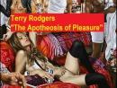 Терри Роджерс - «Апофеоз наслаждения»