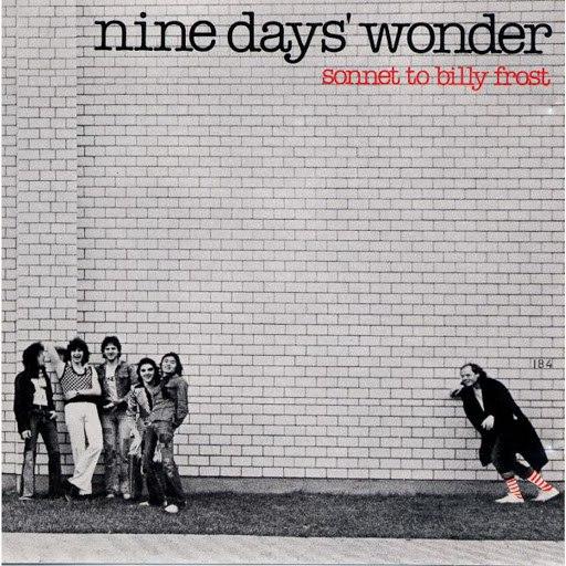 Nine Days Wonder альбом Sonnet To Billy Frost