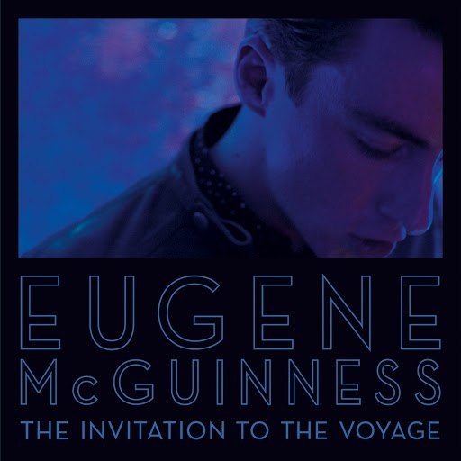 Eugene McGuinness альбом The Invitation To The Voyage