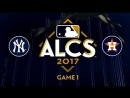 MLB 2017 / ALCS / Game 1 / 13.10.2017 / New York Yankees @ Houston Astros