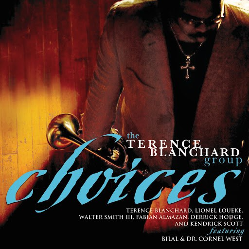 Terence Blanchard альбом Choices