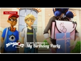 Miraculous: Secrets – Webisode 5 | «My Birthday Party»