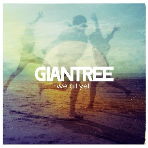 Giantree альбом We All Yell