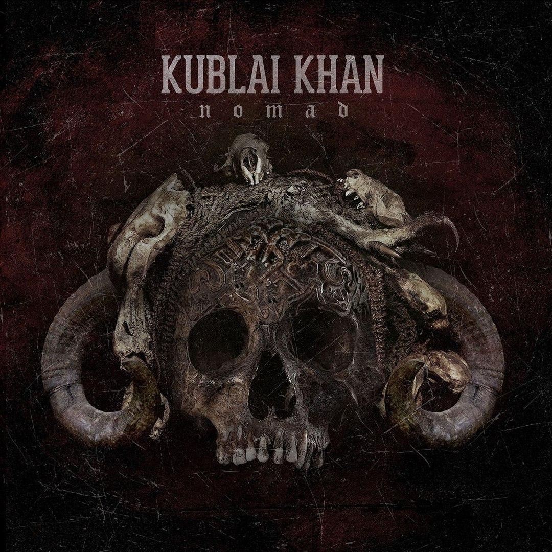 Kublai Khan - Nomad (2017)