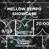 9.09 | MELLOW TEMPO SHOWCASE | MMW 2017