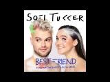 SOFI TUKKER - Best Friend feat. NERVO, The Knocks &amp Alisa Ueno (Official Audio)